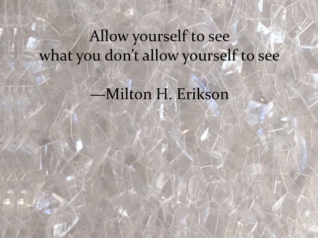 Allow yourself to see